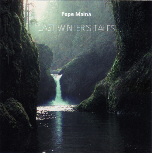 Product picture Pepe Maina - Last Winter Tales -