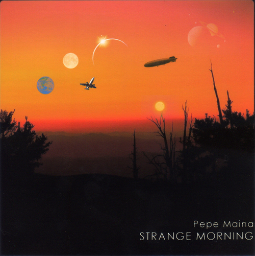 Product picture Pepe Maina - STRANGE MORNING -